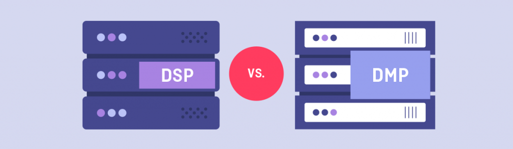 data management platform vs dsp dmp