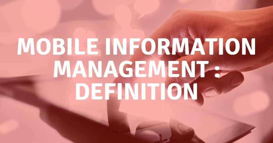 mim definition mobile information management