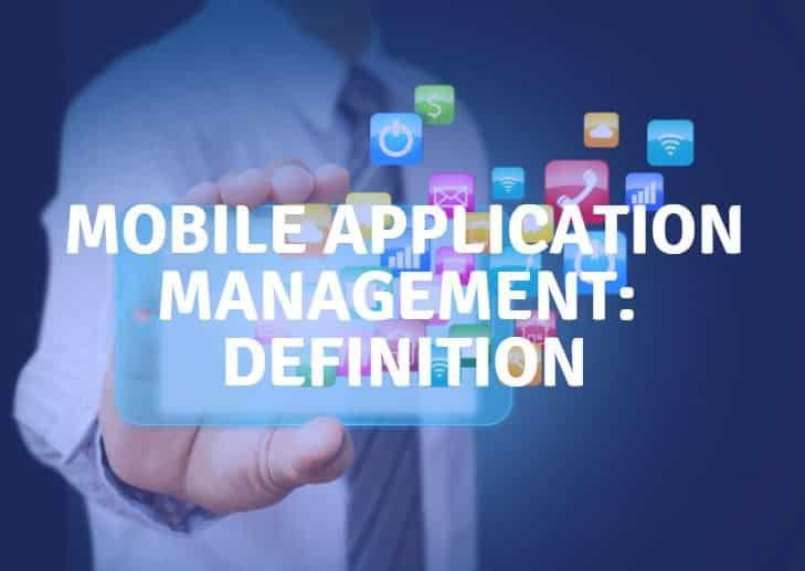 mam mobile application management