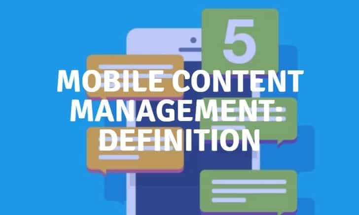 mobile content management definition mcm