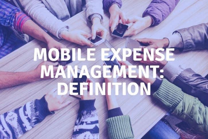 mobile expense management definition mem